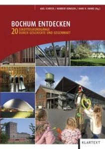 Der neue Reiseführer: Bochum Entdecken Bildquelle: KLARTEXT